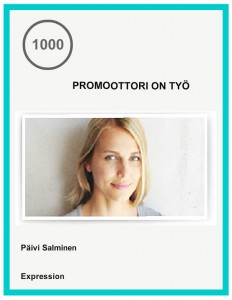 Promoottori on työ