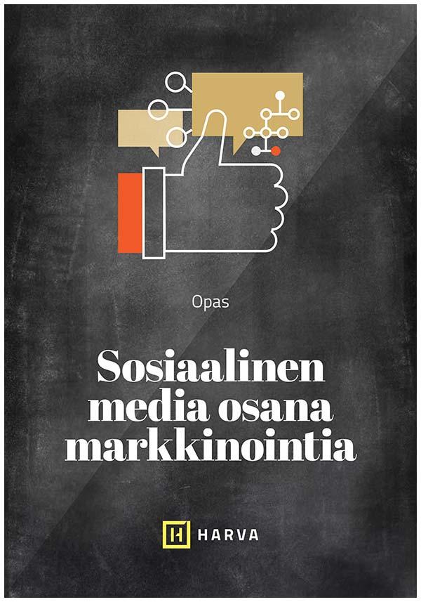 Opas – Sosiaalinen media osana markkinointia