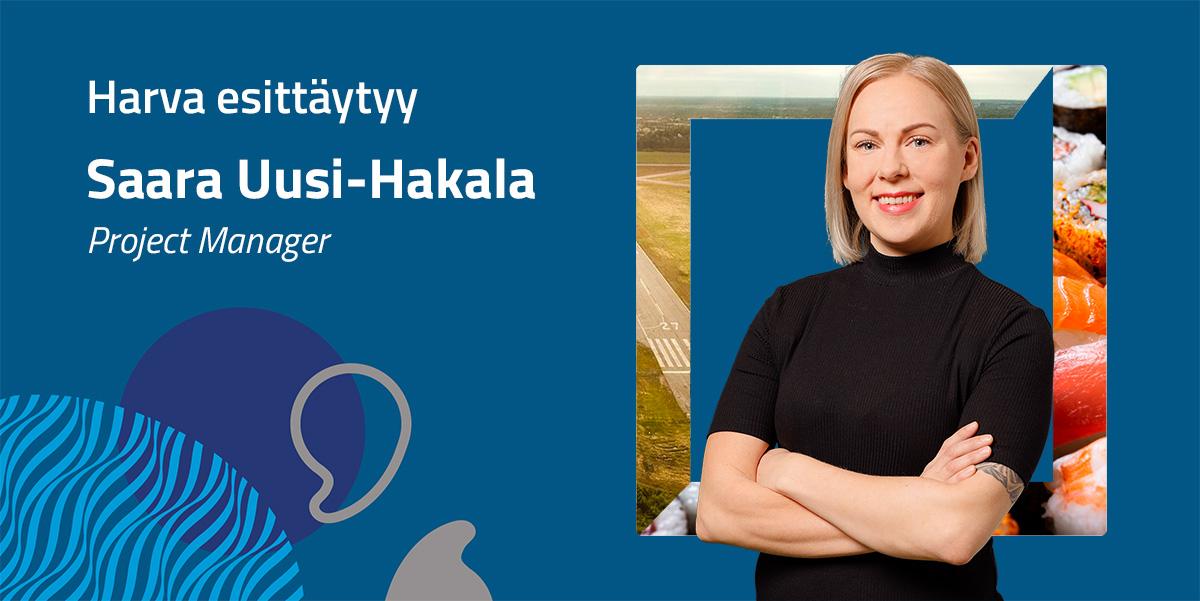 Saara Uusi-Hakala innostuu nykyisin digimarkkinoinnista